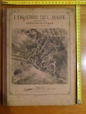 Dumas, I drammi del mare, Sonzogno, fine '800