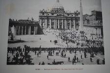 ITALIE ROME BASILIQUE SAINT PIERRE FETE PAPALE GRAVURE PHOTO -ANTIQUE  PRINT