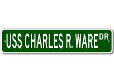 USS CHARLES R. WARE DD 865 Ship Navy Sailor Metal Street Sign - Aluminum