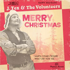 "J. TEX & THE VOLUNTEERS Merry Christmas 7"" . folk roots hank williams justin tow"
