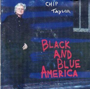 Chip Taylor  Black & Blue America   CD