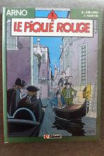 BD arno n°1 le pique rouge réédition 1986 BE jacques martin andré juillard