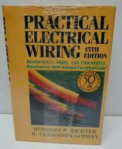 NEW SEALED NOT USED Practical Electrical Wiring 15th Edition By Richter & Schwan