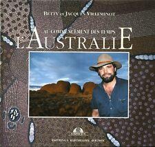 Livre au commencement des temps l'Australie Betty et Jacques Villeminot book