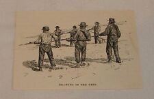 1895 magazine engraving ~ Drawing In The Nets