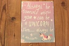 ALWAYS BE YOURSELF UNLESS YOU CAN BE A UNICORN METAL PLAQUE SIGN  GLITTER