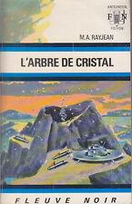 C1 Max Andre RAYJEAN L Arbre de Cristal FNA 512 1972 EO EPUISE Je Mox