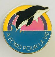 A Fond Pour La Vie Killer Whale Pin Badge Advertising Vintage (C3)