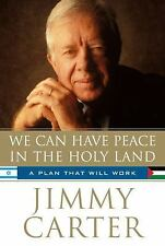 We Can Have Peace in the Holy Land: A Plan That Will Work-ExLibrary