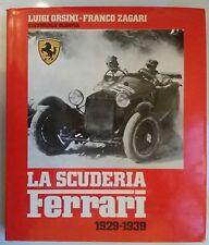 SCUDERIA FERRARI 1929-1939, ORSINI-ZAGARI, 1° ED. 1979 OLIMPIA