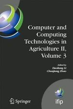 Computer and Computing Technologies in Agriculture II, Volume 3 : The Second...