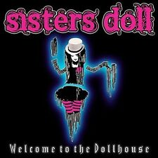 Welcome to the Dollhouse by Sisters Doll (CD, Apr-2012, CD Baby (distributor))
