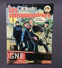 Les consommateurs. Dargaud 1987 EO DIMITRI