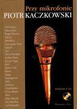 Przy mikrofonie Piotr Kaczkowski  (bez płyty CD)