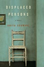 Ghita Schwarz~DISPLACED PERSONS~SIGNED 1ST/DJ~NICE COPY