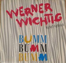 "Werner Wichtig, Bumm Bumm Bumm, VG+/EX 7"" Single 0695"