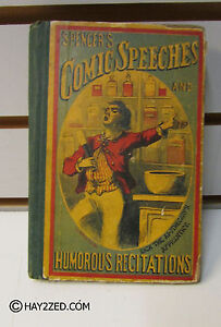 Spencer's Comic Speeches and Humorous Recitations - 1867