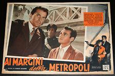 fotobusta original AI MARGINI DELLA METROPOLI Massimo Girotti Carlo Lizzani 1953