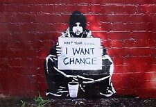 "I Want Change, Graffiti Art by Banksy, 11""x16"", High Quality Canvas Print"