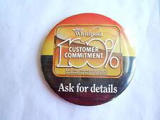 Cool Vintage Whirlpool Appliances 100% Customer Commitment Advertising Pinback
