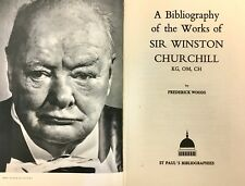 Bibliography of the Works of Sir Winston Churchill - Frederick Woods - 1979