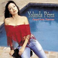 Aquí Me Tienes by Yolanda Pérez (CD, Oct-2004, Fonovisa) BRAND NEW SEALED