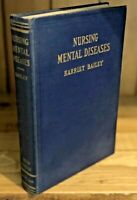 VG+ Nursing Mental Diseases Harriet Bailey 1936 Antique Medical Nursing Book