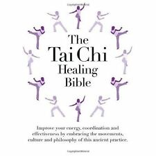 The Tai Chi Healing Bible,,Excellent Book mon0000112946