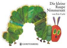 Die kleine Raupe Nimmersatt - Eric Carle - 9783836941365
