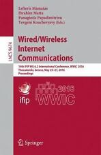 Lecture Notes in Computer Science: Wired/Wireless Internet Communications :...