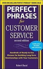 Good, Perfect Phrases for Customer Service, Second Edition (Perfect Phrases Seri