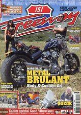 Freeway #151 -METAL BRULANT Marseille- Vida Loca, Paul Yaffe, Rally Européen,...