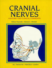 Cranial Nerves by Linda Wilson-Pauwels