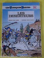 LES TUNIQUES BLEUES N°5 EDITION SOUPLE 1980 LES DESERTEURS