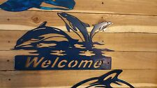 """20"""" Welcome Dolphin Sign Hand Made in Waco Texas"""