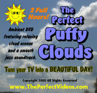 The Perfect Puffy Clouds DVD Relaxing Ambinet Video with Smooth Jazz Soundtrack!