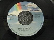 """Cheech and Chong born in east L A - 45 Record Vinyl Album 7"""""""