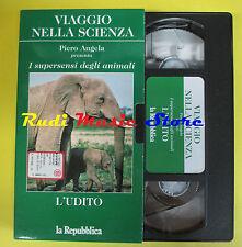 VHS cartonata L'UDITO Viaggio nella scienza PIERO ANGELA Supersensi (F67) no dvd