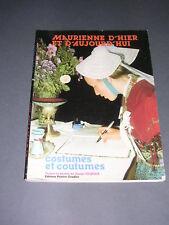 Savoie Maurienne D. Déquier Costumes et coutumes 1982 Illustré de photos