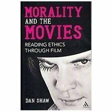 Morality and the Movies: Reading Ethics Through Film