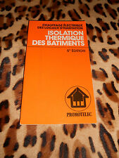 ISOLATION THERMIQUE DES BATIMENTS - Promotelec - 1980