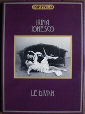 CURIOSA Irina IONESCO Le DIVAN Portfolio 12 Photographies NUS Noir & Blanc 1981