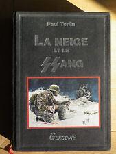 La neige et le sang Paul Terlin Editions Gergovie toilé (SS, lvf, reich, ww2)