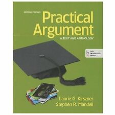 Practical Argument: A Text and Anthology UNUSED CODE Second Edition Laurie G.