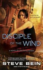 A Novel of the Fated Blades: Disciple of the Wind 3 by Steve Bein (2016,...