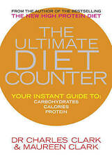 The Ultimate Diet Counter Dr Charles Clark, Maureen Clark, 0091889715
