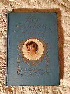 Her Golden Hours The Confidences of a Modern Girl, Illustrated, 1916 (only date)