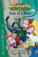 Gem of a Mom (Wild Thornberrys Chapter Books)