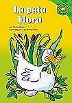 La pata Flora (Read-it! Readers en Español: Story Collection) (Spanish Edition)