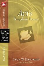 Acts: Kingdom Power (spirit-Filled Life Study Guide Series): By Jack W. Hayford